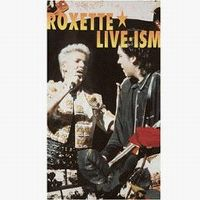 Cover Roxette - Live-Ism [DVD]